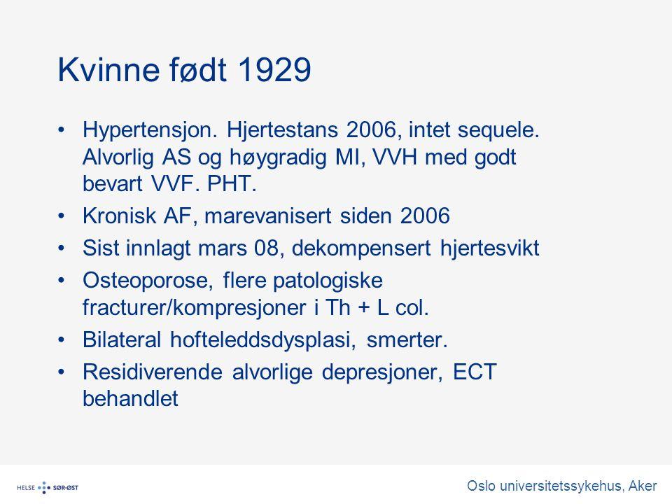 Oslo universitetssykehus, Aker Kvinne født 1929 Hypertensjon.
