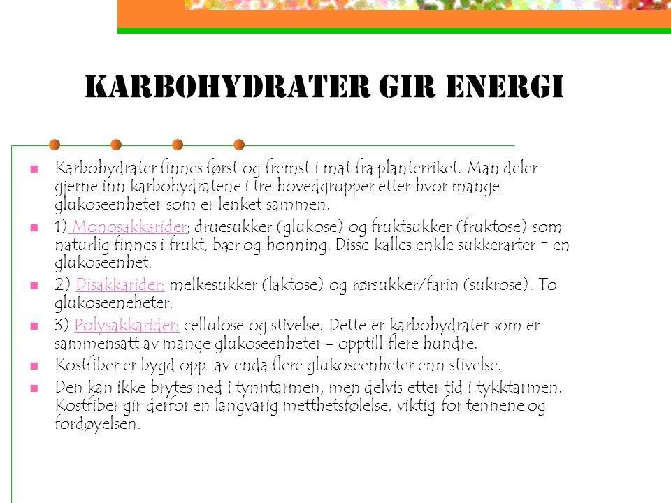 Harde fakta om mat som energi Mat og drikke tilfører kroppen livsviktige næringsstoffer Næringsstoffene transporteres der det er behov for det. Brytes