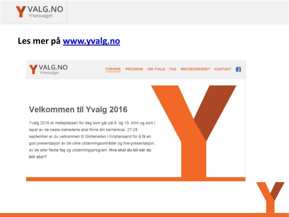 Les mer på www.yvalg.nowww.yvalg.no