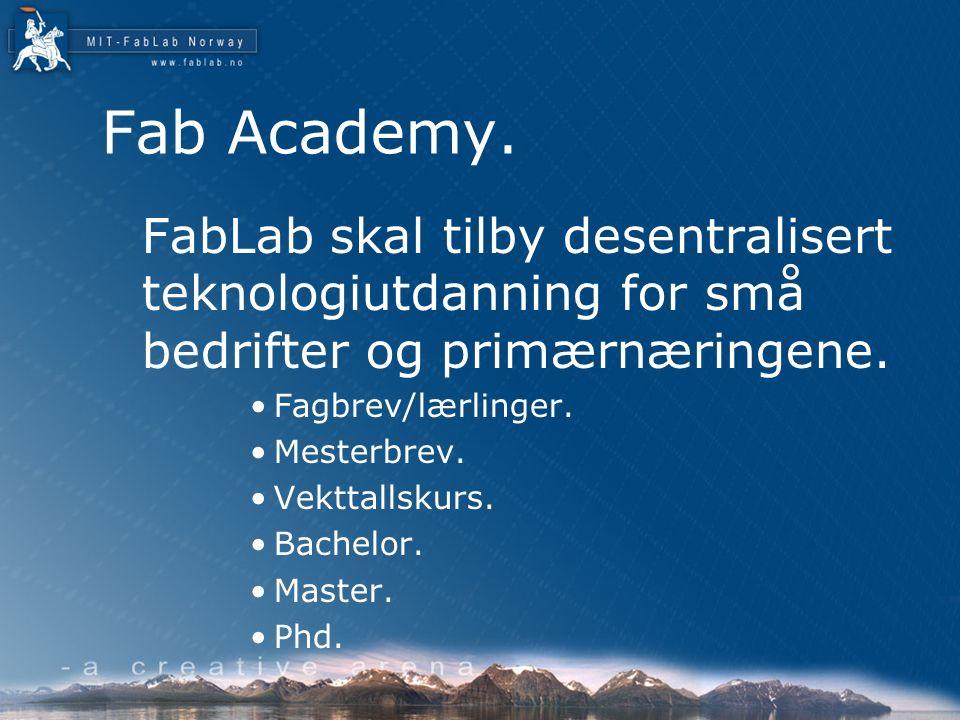 Fab Academy.