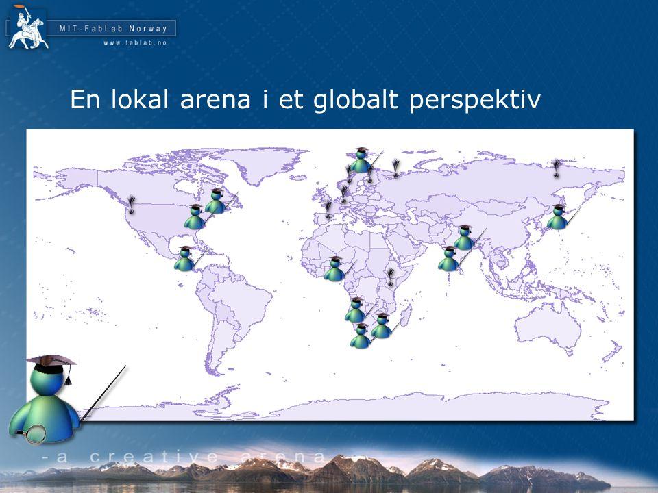 En lokal arena i et globalt perspektiv