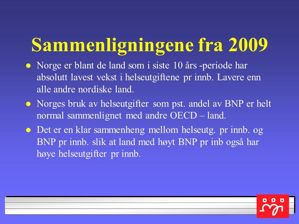 """ØKONOMISK BAKGRUNN FOR REFORMEN 1. """"Vi bruker mest – men er ikke best"""" eller """"Vi bruker mest – men er vi best"""" (jf Bjarne Håkon Hanssen foredrag 24. s"""