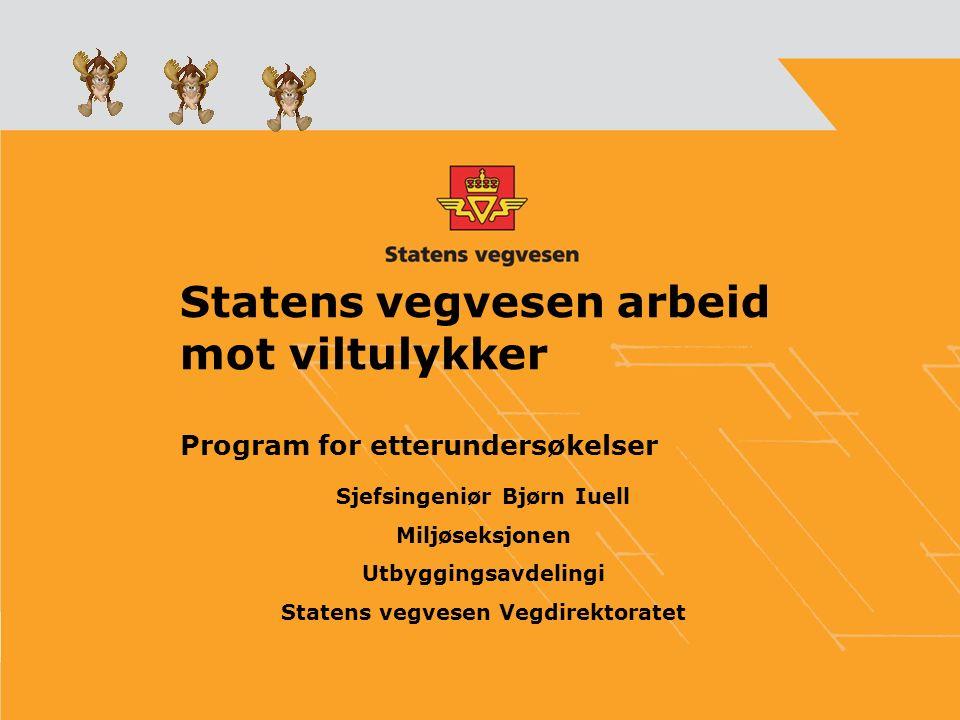 Program for etterundersøkelser Trafikksikkerhet De-fragmentering Forprosjekt 2007 Etterundersøkelser 2008 - 2009
