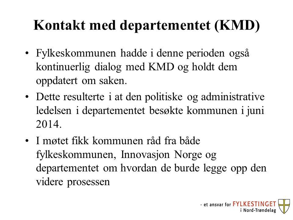 Kontakt med departementet (KMD) Fylkeskommunen hadde i denne perioden også kontinuerlig dialog med KMD og holdt dem oppdatert om saken. Dette resulter