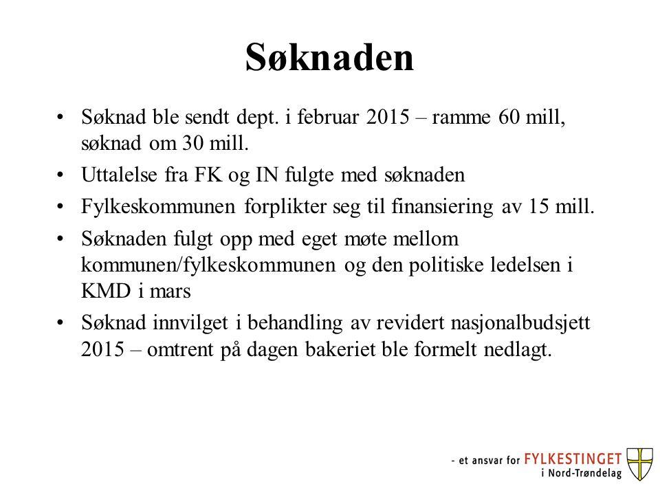Søknaden Søknad ble sendt dept. i februar 2015 – ramme 60 mill, søknad om 30 mill. Uttalelse fra FK og IN fulgte med søknaden Fylkeskommunen forplikte