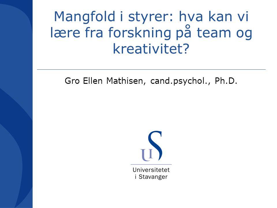 Studie av team i mediebedrift (Mathisen, Martinsen & Einarsen, 2006) Personlighets sammensetning Teamklima Kreative resultater + +