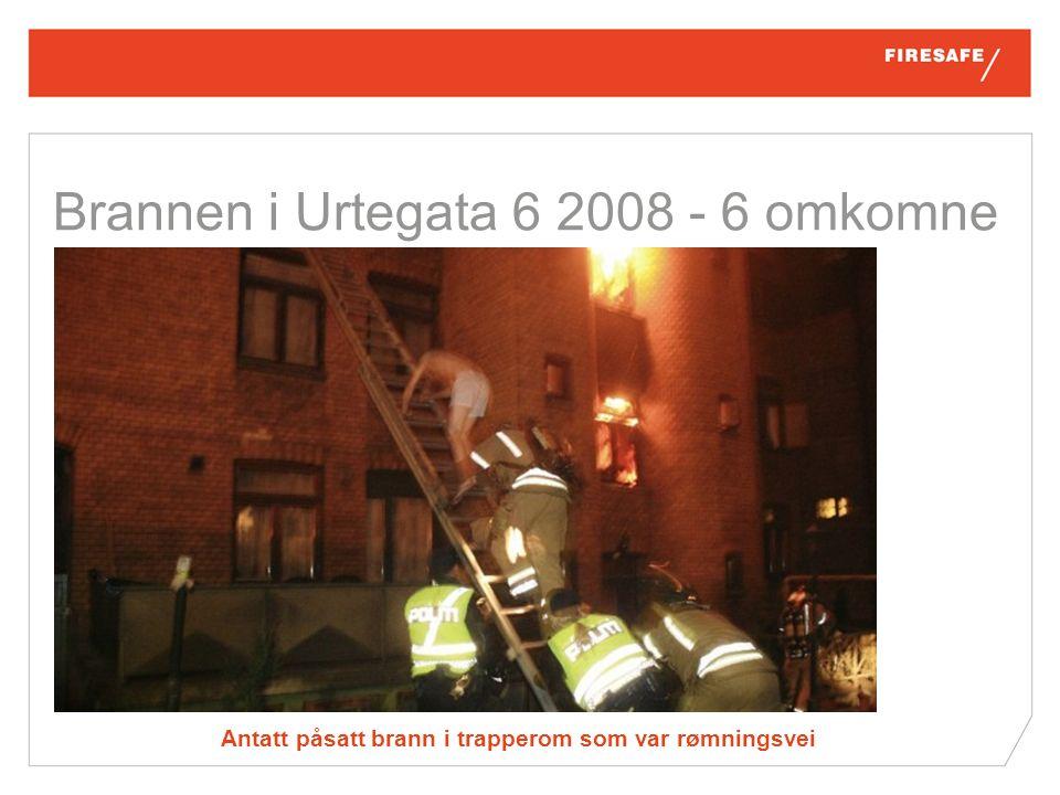 Antatt påsatt brann i trapperom som var rømningsvei Brannen i Urtegata 6 2008 - 6 omkomne