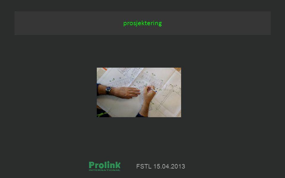 FSTL 15.04.2013 prosjektering