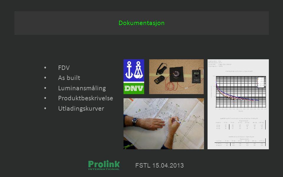 FSTL 15.04.2013 FDV As built Luminansmåling Produktbeskrivelse Utladingskurver Dokumentasjon