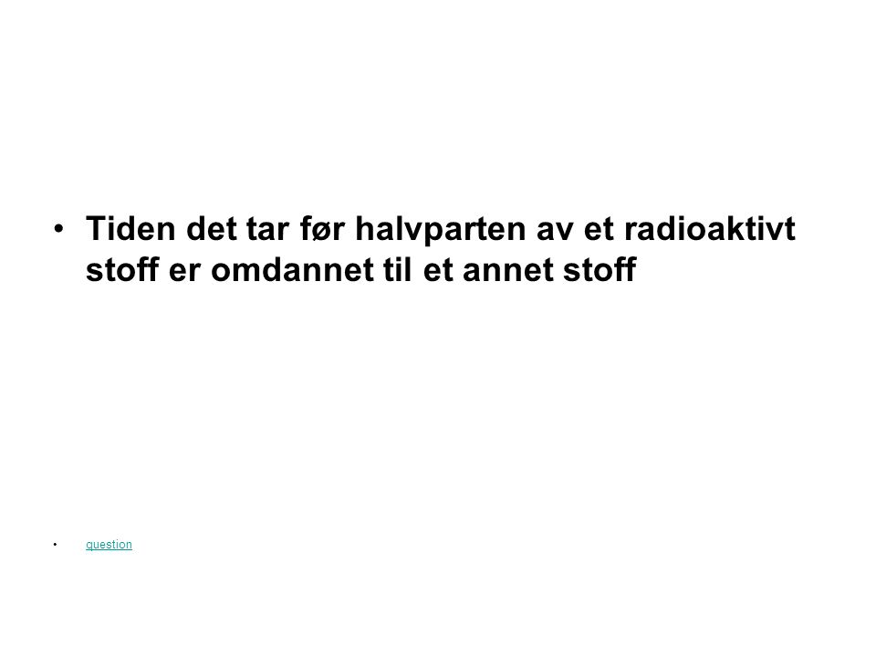 Radioaktiv Jeopardy BegreperStrålingEnheterNytteSkade 100 200 300 400 500