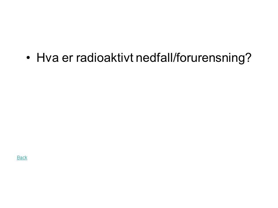 Dette var konsekvensen for oss i Norge etter reaktorulykka i 1986 q