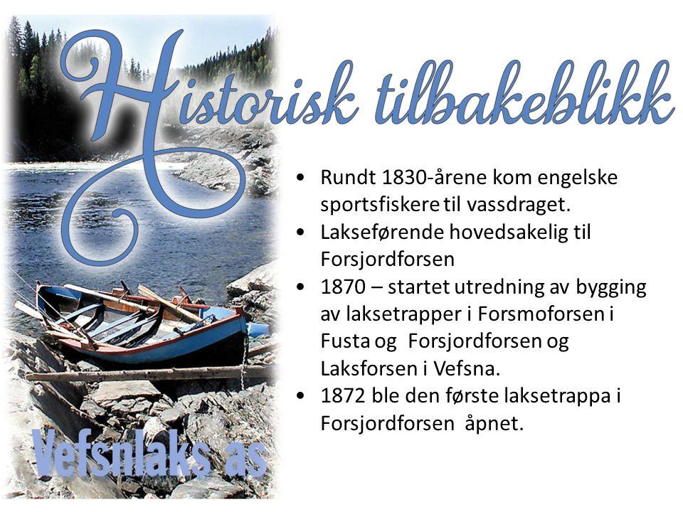 Rundt 1830-årene kom engelske sportsfiskere til vassdraget.