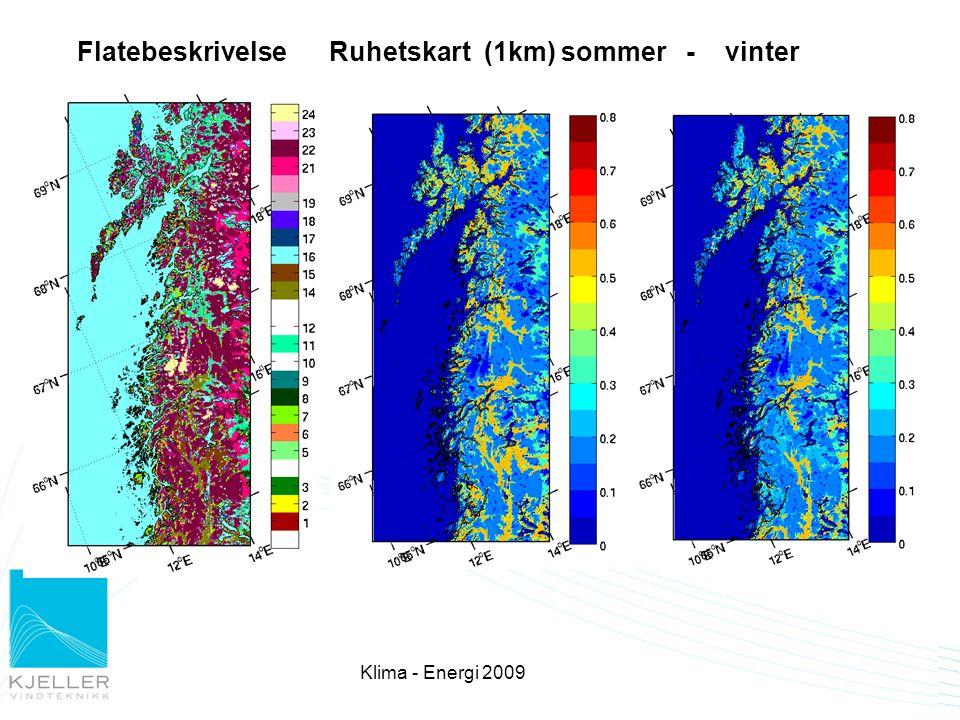 Flatebeskrivelse Ruhetskart (1km) sommer - vinter Klima - Energi 2009