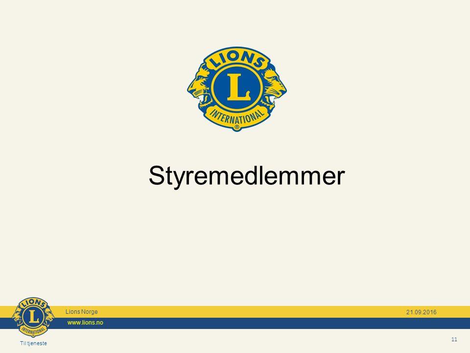 Til tjeneste Lions Norge www.lions.no 11 21.09.2016 Styremedlemmer