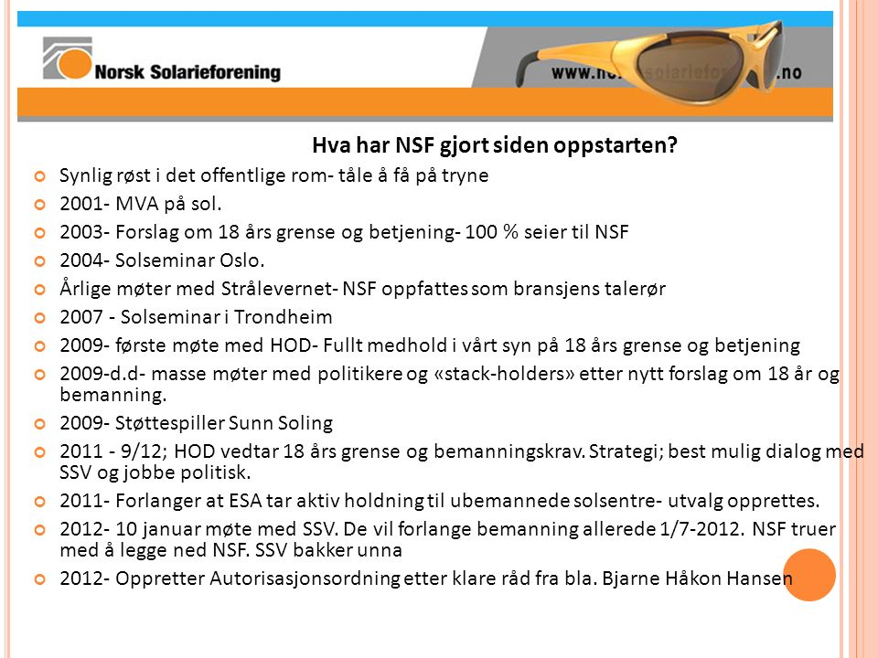 Hva har NSF gjort siden oppstarten.2011-2014 NSF representerer Norge i Cenelec.