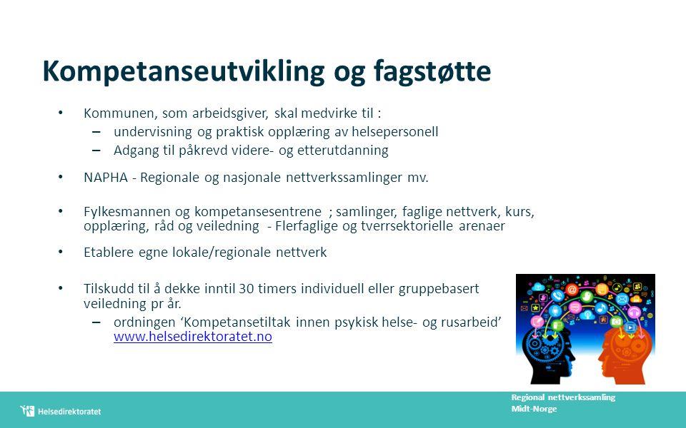 Mulighetsrommet fremover Ny melding om primærhelsetjenesten Ny opptrappingsplan for rusfeltet Ny melding om folkehelsepolitikken Ny nasjonal helse- og sykehusplan Økt gjennomføring i videregående opplæring Statsbudsjettene for 2015 og 2016 Regional nettverkssamling Midt-Norge