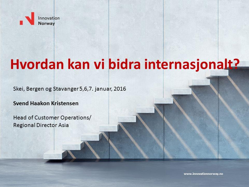 www.innovationnorway.no Hvordan kan vi bidra internasjonalt.