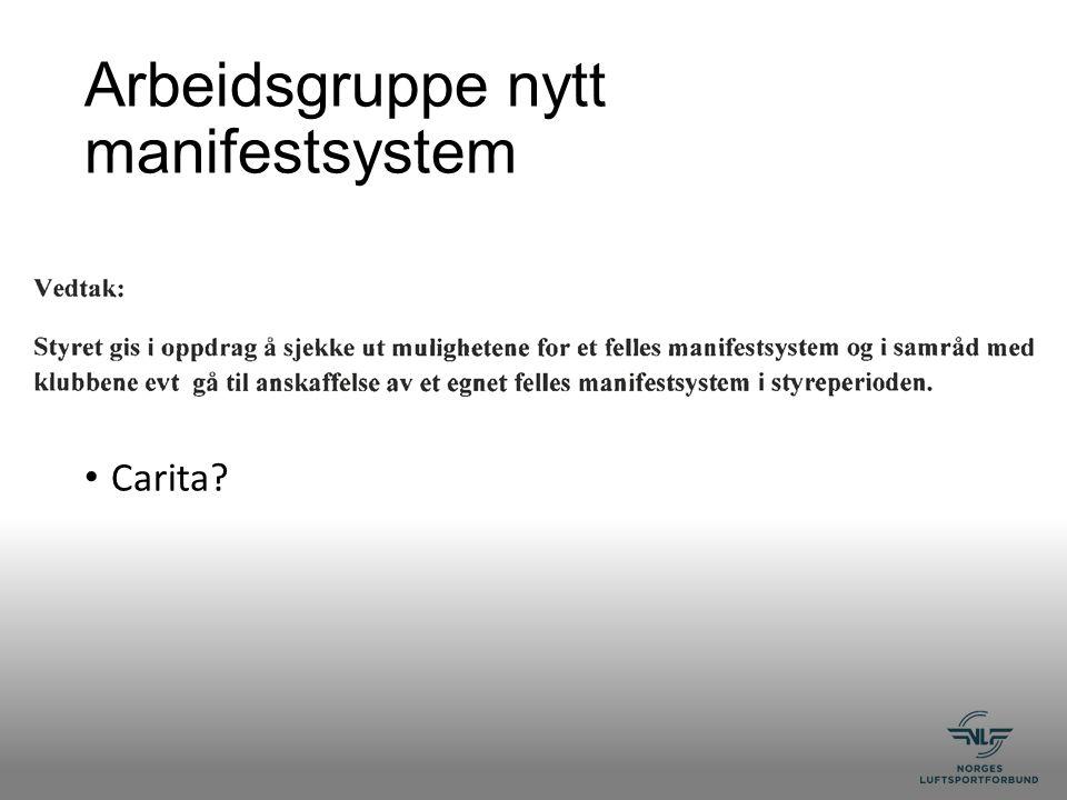 Arbeidsgruppe nytt manifestsystem Carita