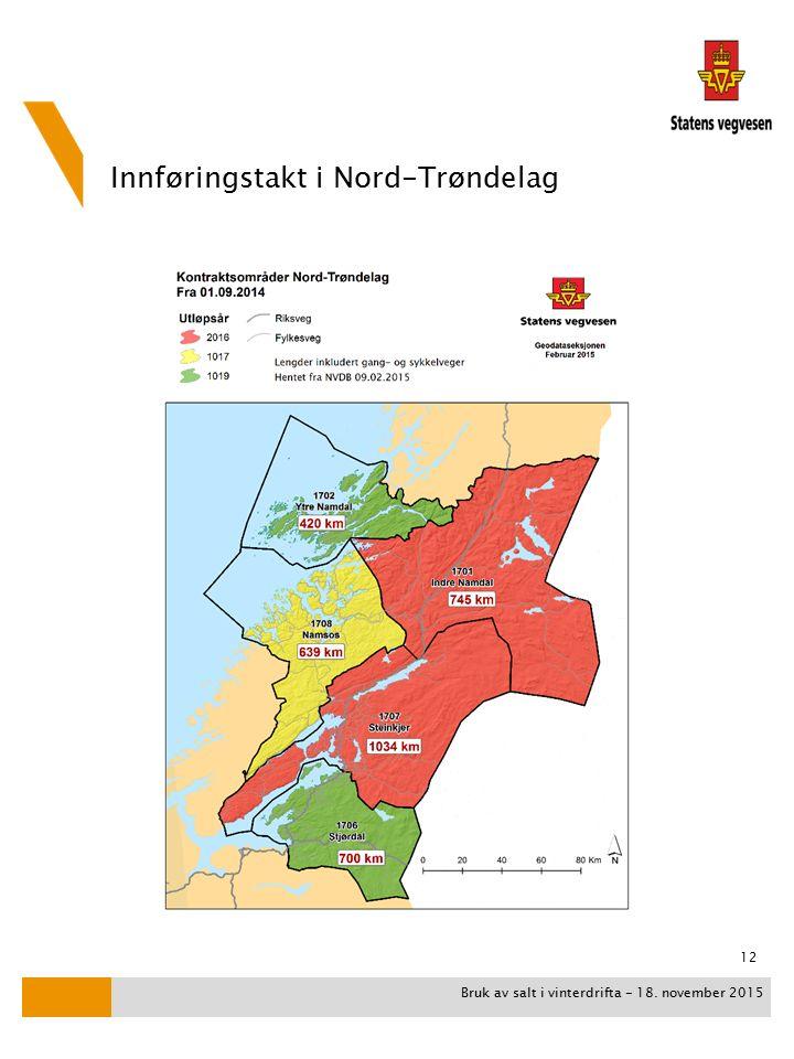 Innføringstakt i Nord-Trøndelag Bruk av salt i vinterdrifta - 18. november 2015 12