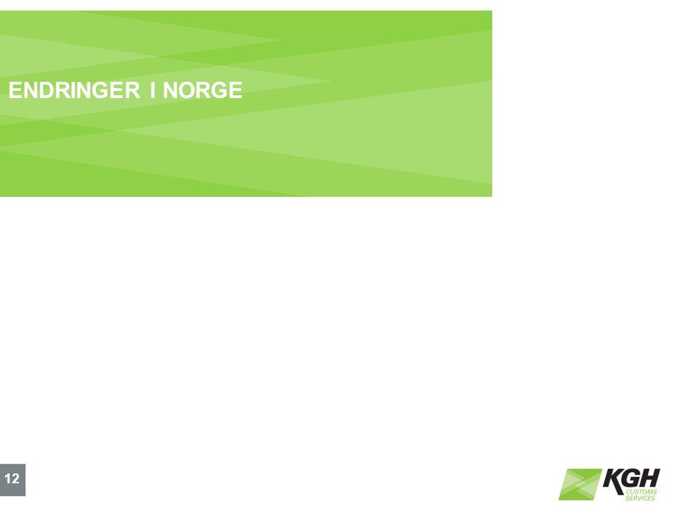 ENDRINGER I NORGE 12