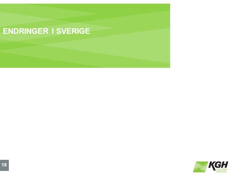 ENDRINGER I SVERIGE 18