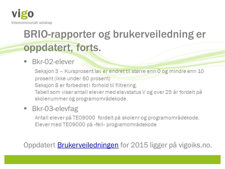 BRIO-rapporter og brukerveiledning er oppdatert, forts.