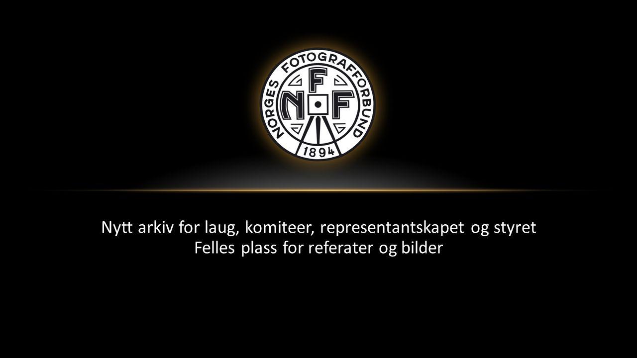 Nytt arkiv for laug, komiteer, representantskapet og styret Felles plass for referater og bilder