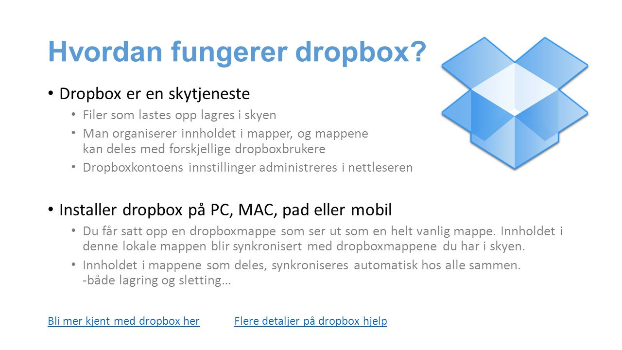 Hvordan fungerer dropbox.