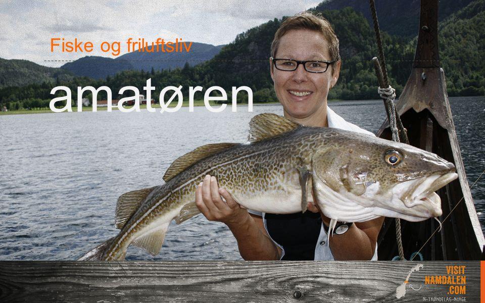 amatøren Fiske og friluftsliv