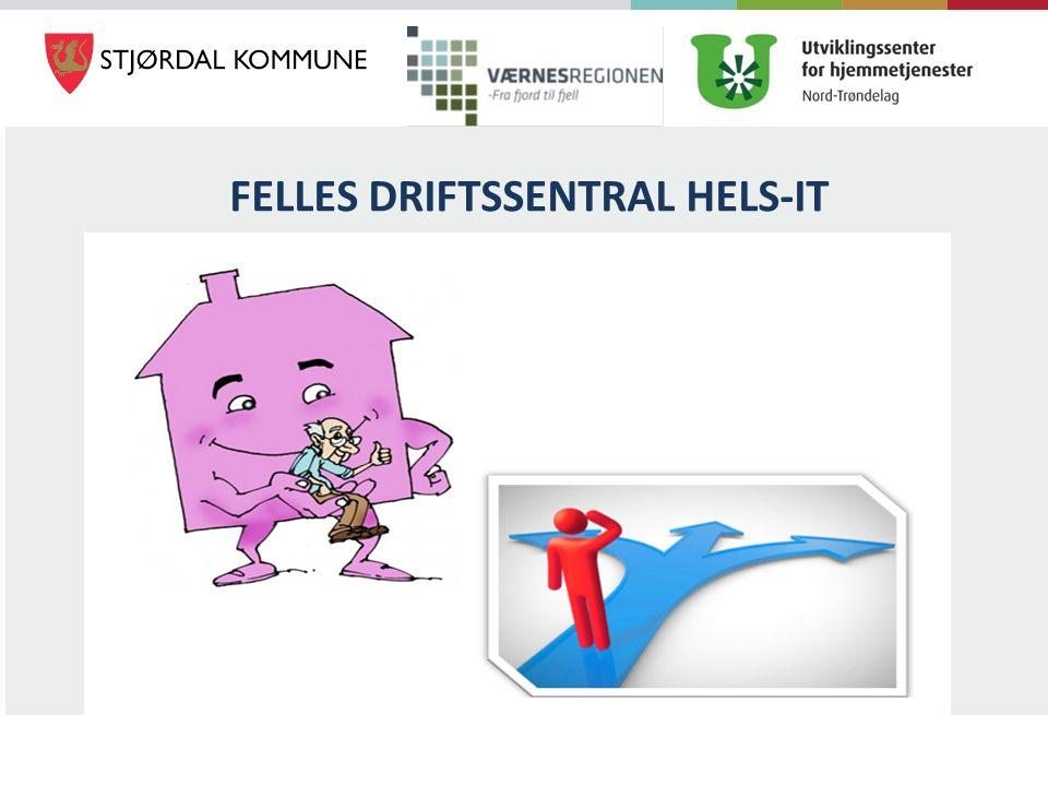 FELLES DRIFTSSENTRAL HELS-IT
