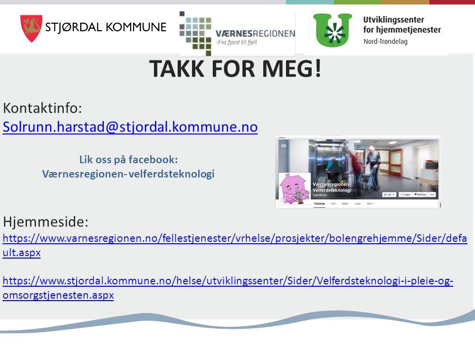 TAKK FOR MEG! Kontaktinfo: Solrunn.harstad@stjordal.kommune.no Hjemmeside: https://www.varnesregionen.no/fellestjenester/vrhelse/prosjekter/bolengrehj