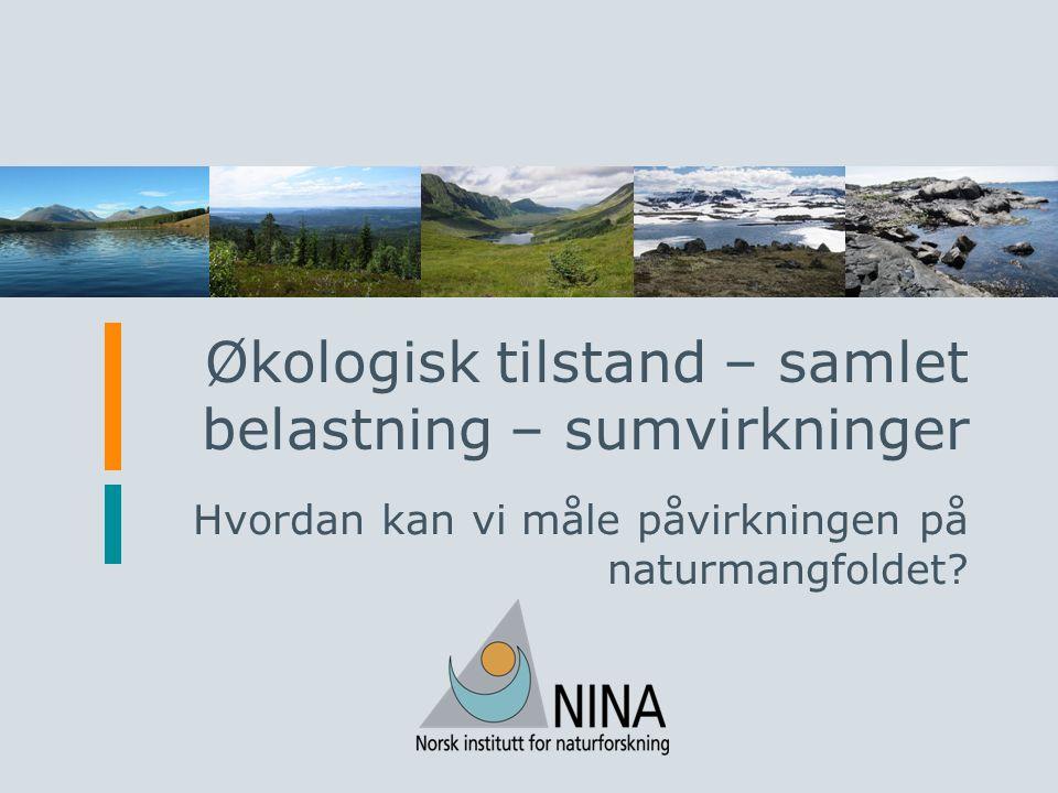 www.nina.no Ferskvann og terrestriske økosystemer – fordeling av effekter Følsomme indikatorers betydning for avvik fra referansetilstanden (Snittverdier for 1990, 2000, 2010, 2014)