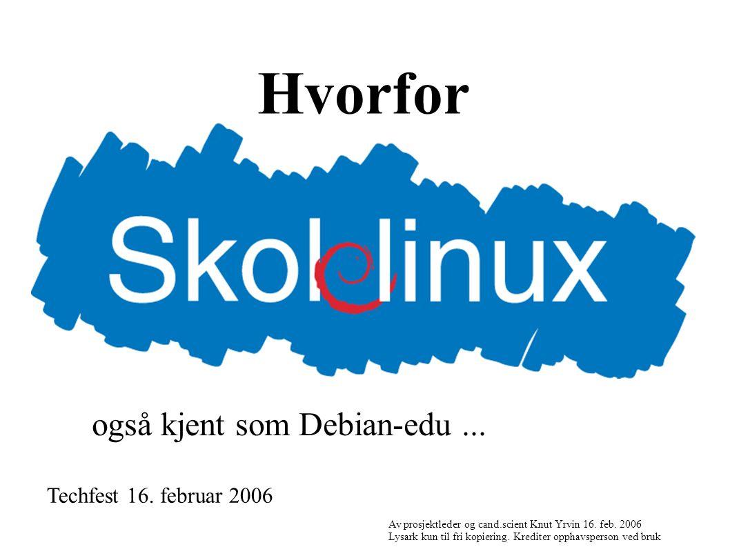 Hvorfor Techfest 16. februar 2006 Av prosjektleder og cand.scient Knut Yrvin 16.
