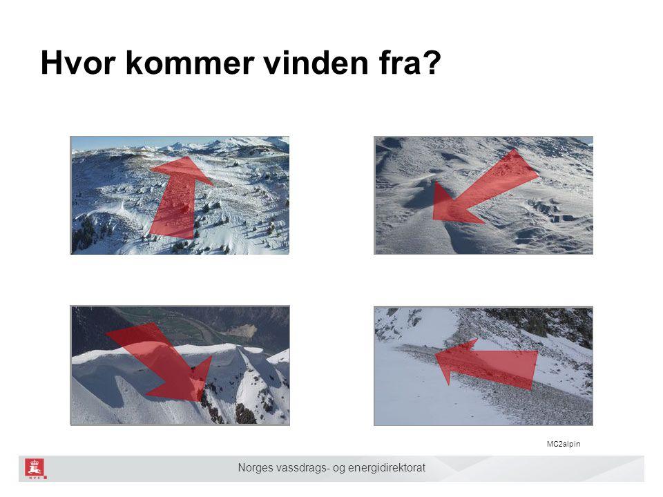 Norges vassdrags- og energidirektorat Hvor kommer vinden fra MC2alpin