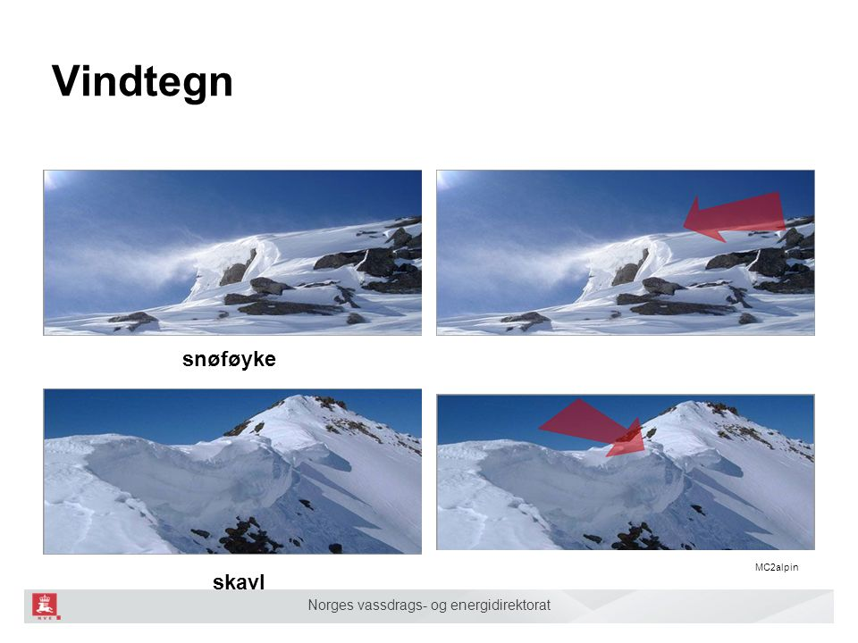Norges vassdrags- og energidirektorat Vindtegn snøføyke skavl MC2alpin