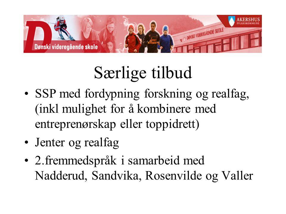 Særlige tilbud SSP med fordypning forskning og realfag, (inkl mulighet for å kombinere med entreprenørskap eller toppidrett) Jenter og realfag 2.fremmedspråk i samarbeid med Nadderud, Sandvika, Rosenvilde og Valler