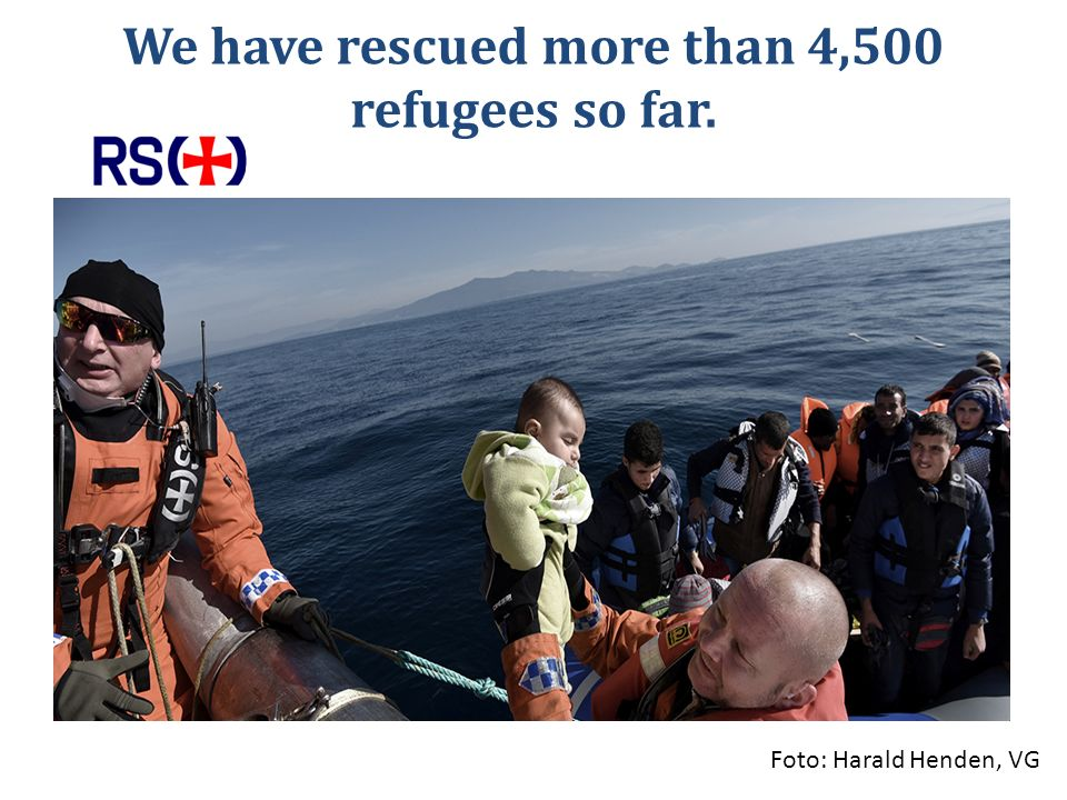 We have rescued more than 4,500 refugees so far. Foto: Harald Henden, VG