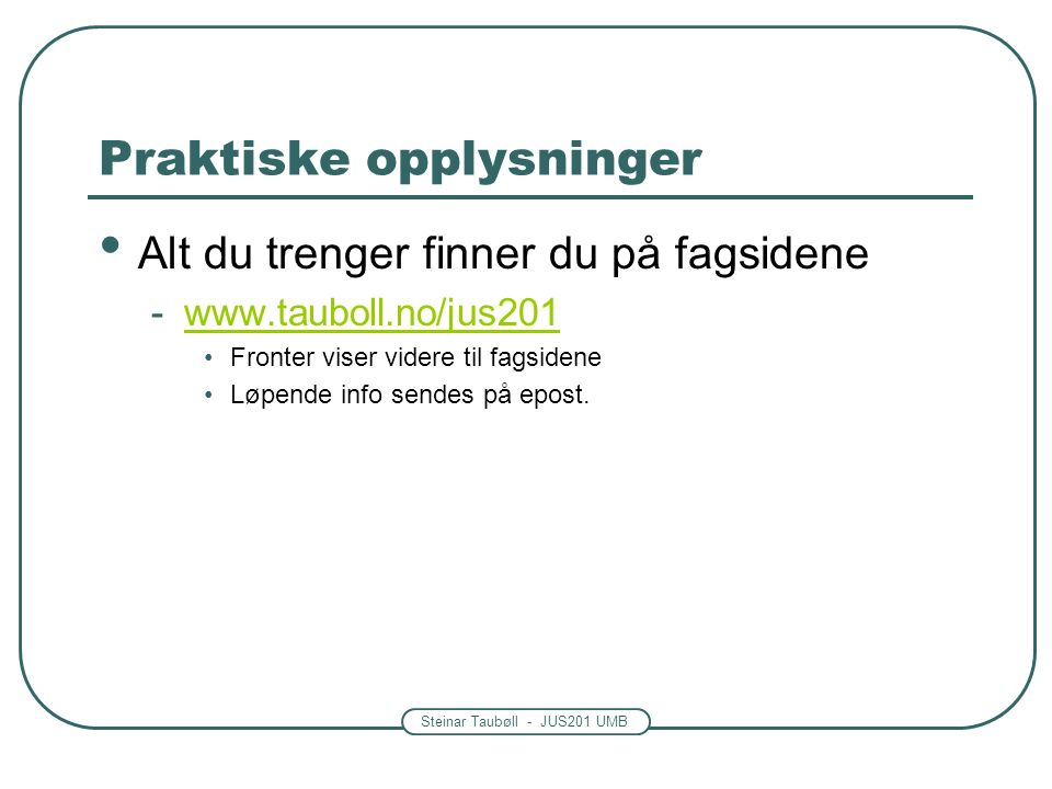 Steinar Taubøll - UMB Gjelder all virksomhet: Kap.