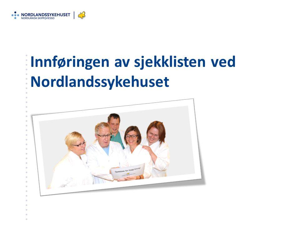 Innføringen av sjekklisten ved Nordlandssykehuset
