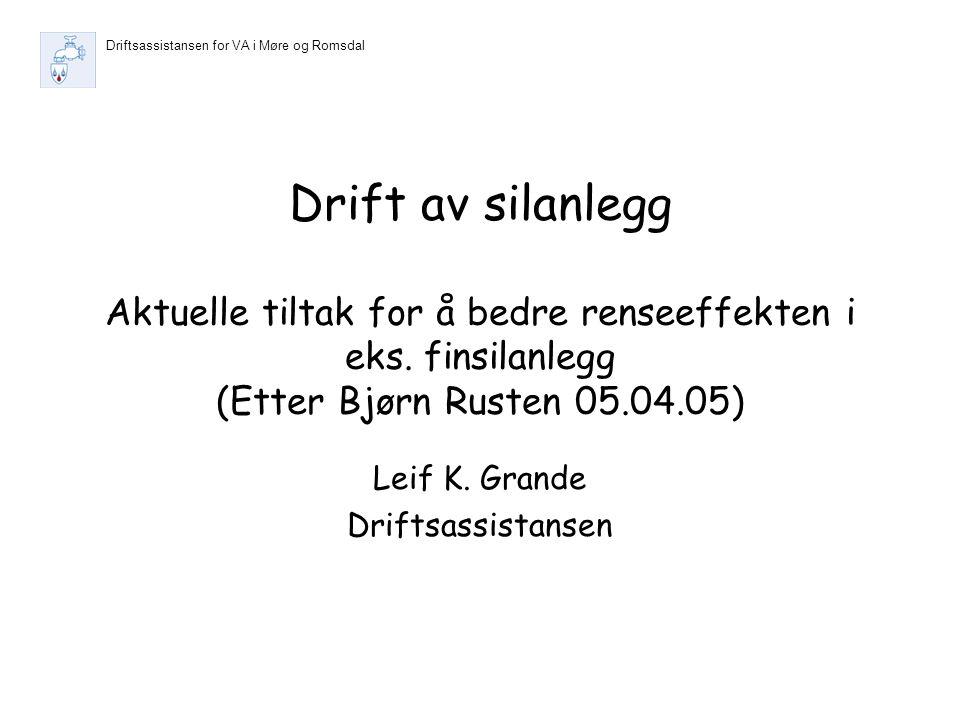 Driftsassistansen for VA i Møre og Romsdal Drift av silanlegg Aktuelle tiltak for å bedre renseeffekten i eks.