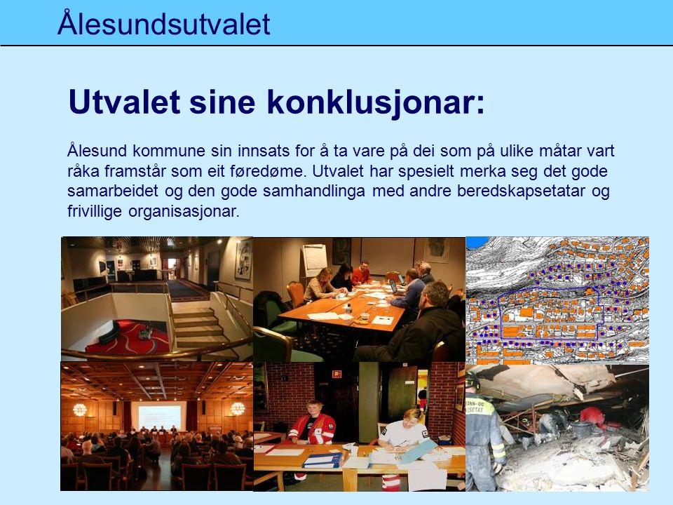 Ålesundsutvalet 6 Utvalet sine konklusjonar: Ålesund kommune sin innsats for å ta vare på dei som på ulike måtar vart råka framstår som eit føredøme.