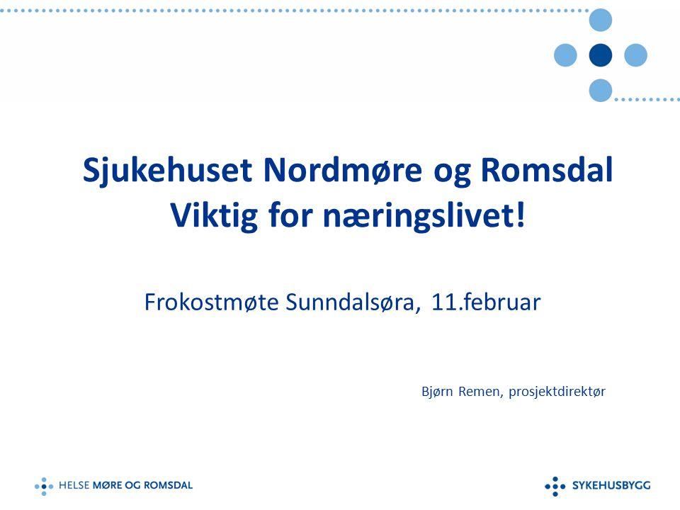 Sjukehuset Nordmøre og Romsdal 11.02.16 Akuttsjukehus på HjelsetPoliklinisk tilbud/DMS i Kristiansund Videreutvikle prehospitale tjenester