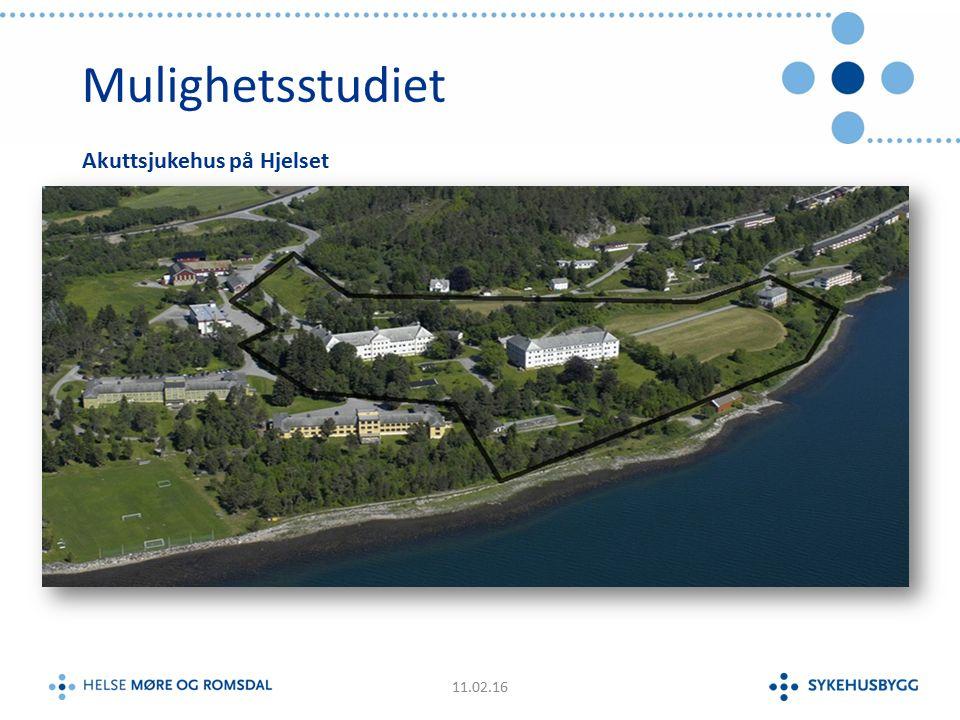 Mulighetsstudiet 11.02.16 Akuttsjukehus på Hjelset
