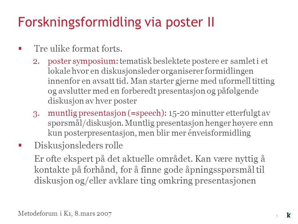16 Referanser  Campbell RS: How to present, summarize, and defend your poster at the meeting.