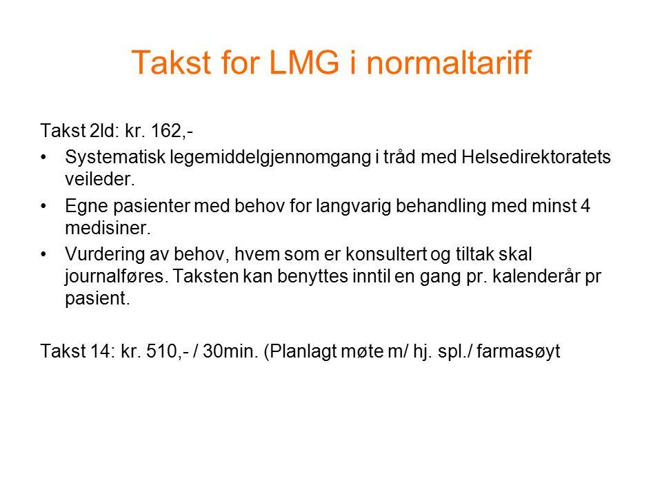 Takst for LMG i normaltariff Takst 2ld: kr.