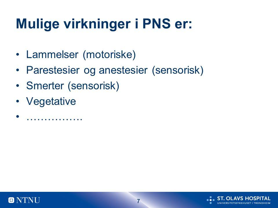 28 Etylenoksid og PNS Relativt sen start (måneder) Sensorisk og motorisk NP Vesentlig aksonal skade Mild demyelinisering (sekundært?) Finnes i: Kaldsterilisering, prod.
