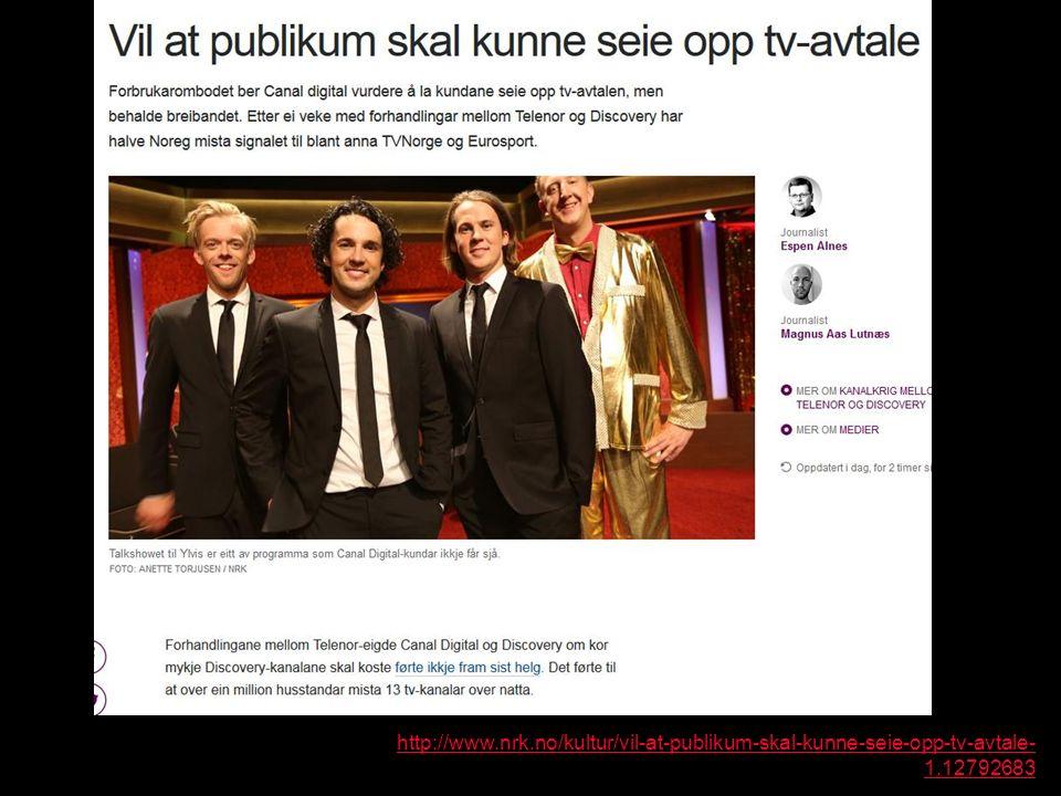 http://www.nrk.no/kultur/vil-at-publikum-skal-kunne-seie-opp-tv-avtale- 1.12792683