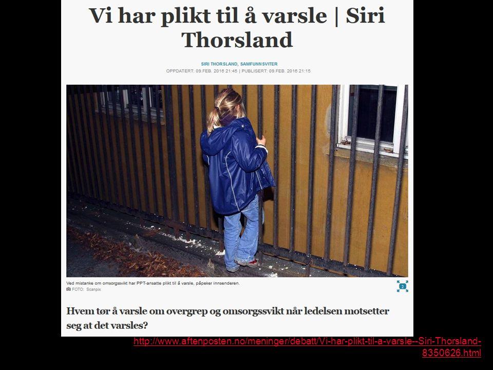 http://www.aftenposten.no/meninger/debatt/Vi-har-plikt-til-a-varsle--Siri-Thorsland- 8350626.html