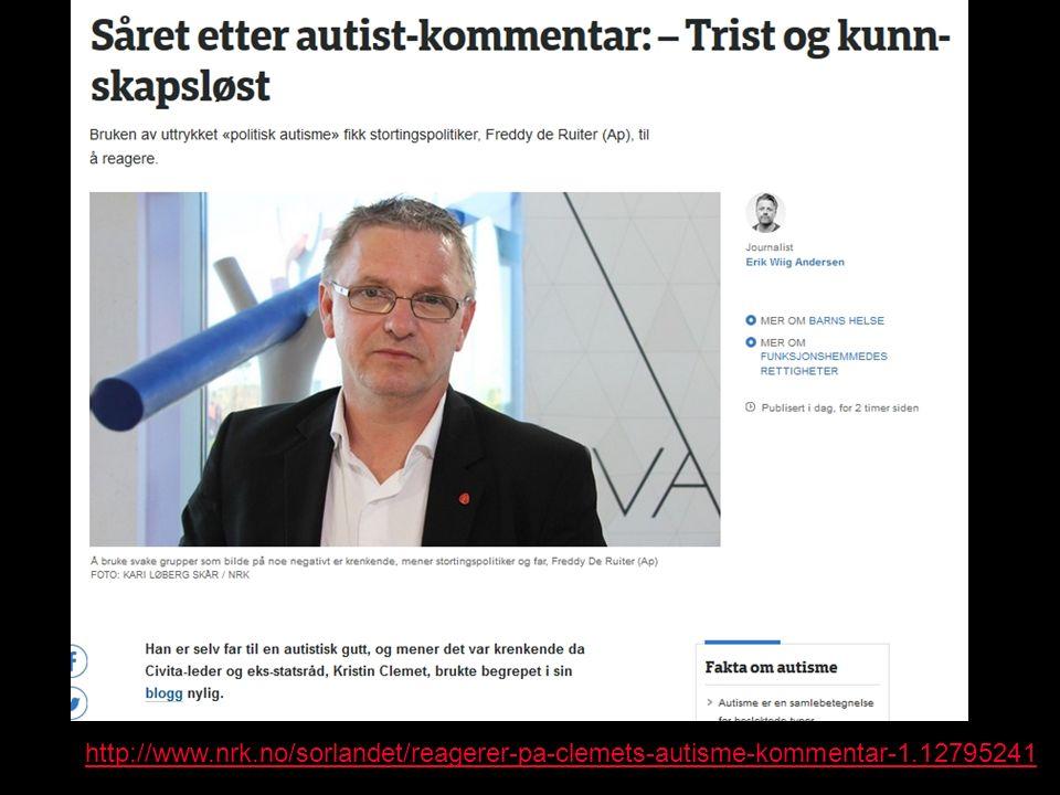 http://www.nrk.no/sorlandet/reagerer-pa-clemets-autisme-kommentar-1.12795241