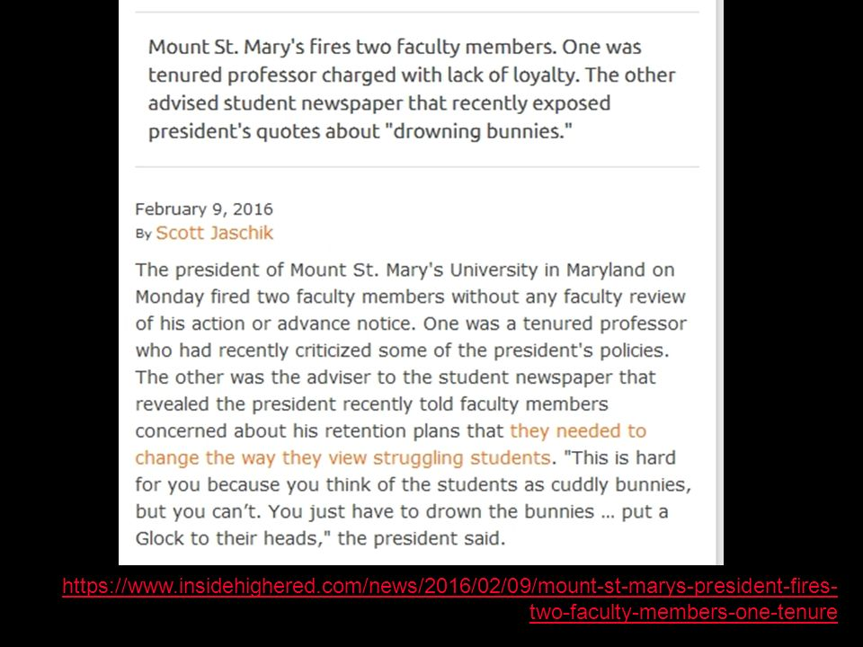 https://www.insidehighered.com/news/2016/02/09/mount-st-marys-president-fires- two-faculty-members-one-tenure
